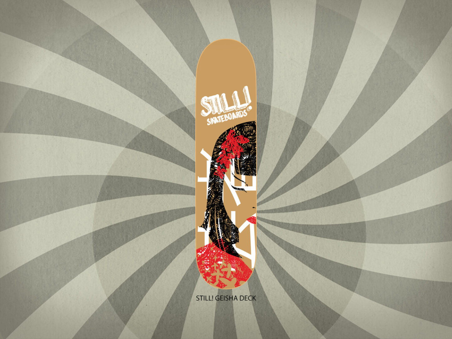 Still! Skateboards Grafica Tavola da Skateboard Still! Geisha