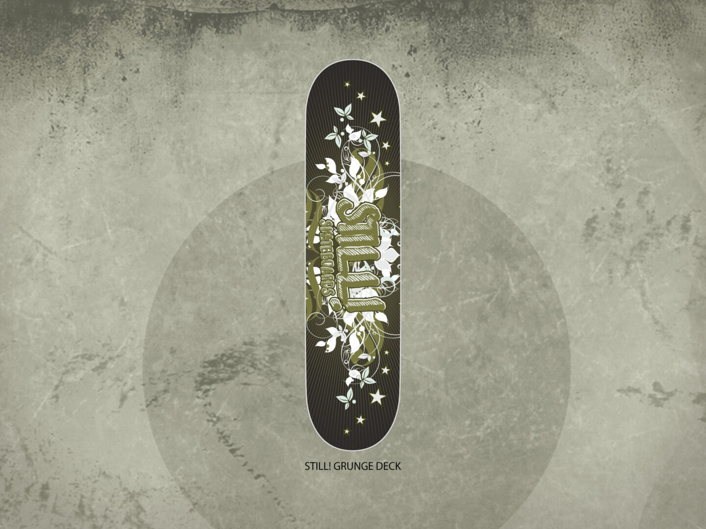Still! Skateboards Grafica Tavola da Skateboard Still! Grunge