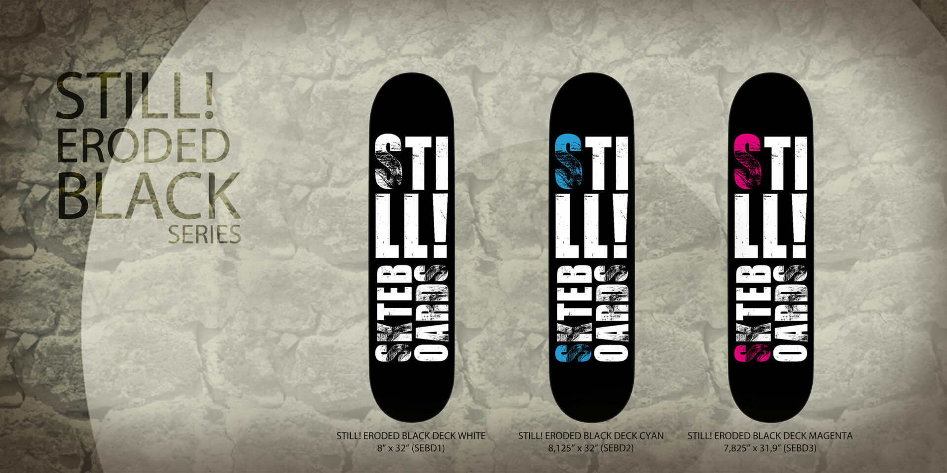 Still! Skateboards Grafica Catalogo Prodotti Stampato
